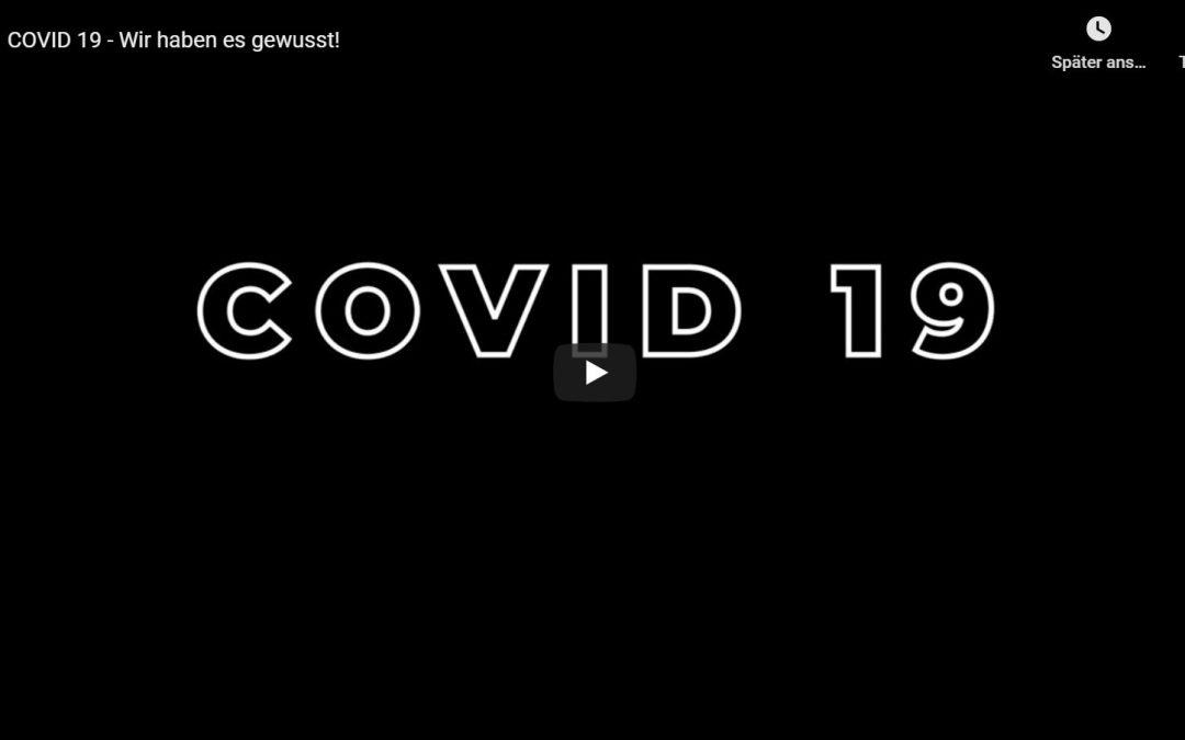 COVID 19 – Wir haben es gewusst!
