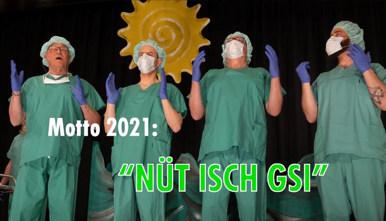 """Motto 2021: """"NÜT ISCH GSI"""""""